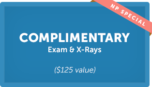 Complimentary Exam & X-Rays(*$125 value)